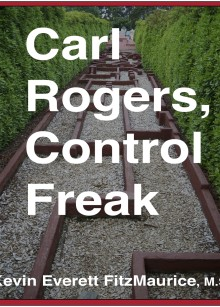 Book cover for CARL ROGERS, CONTROL FREAK