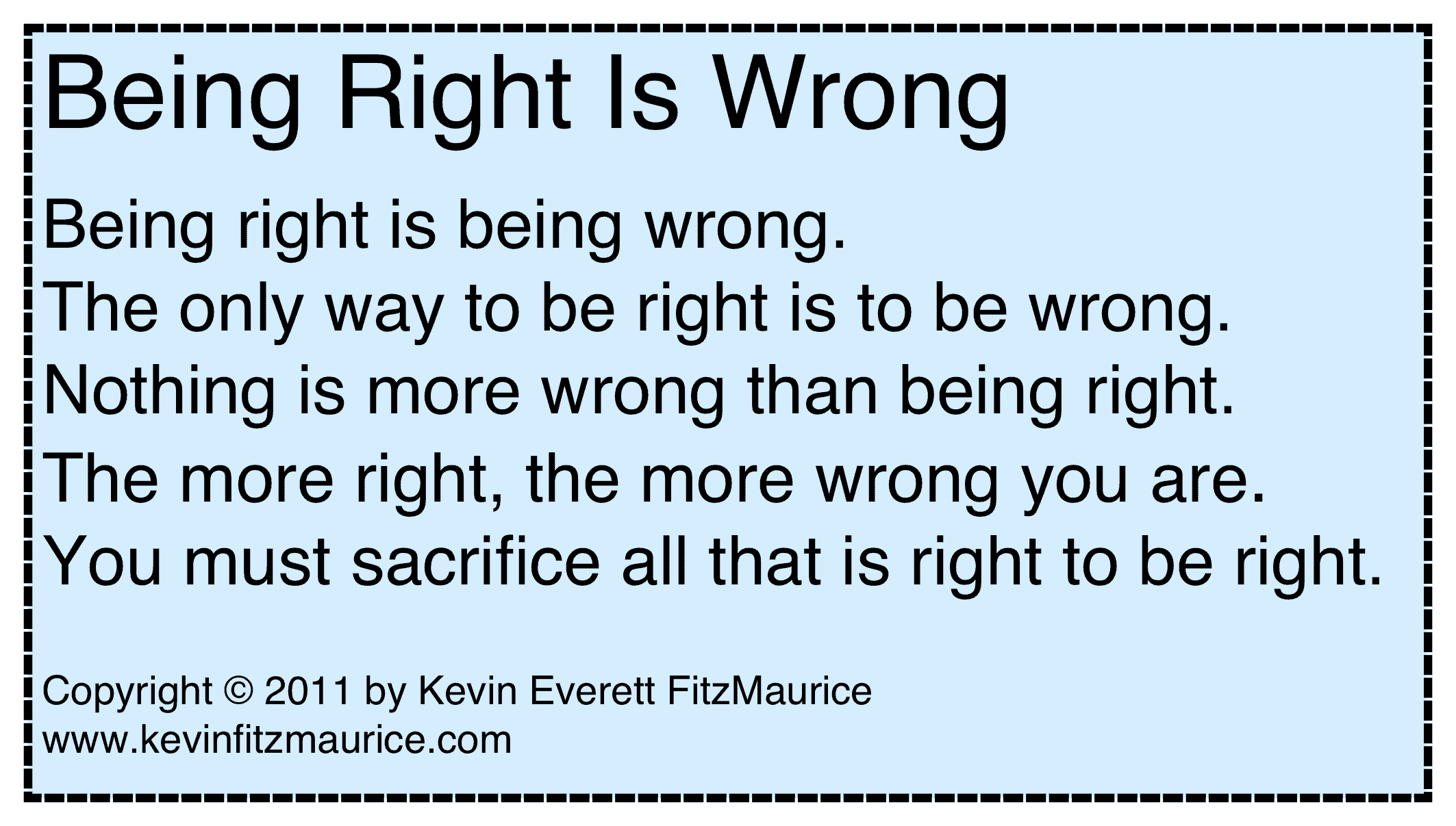 being right is wrong