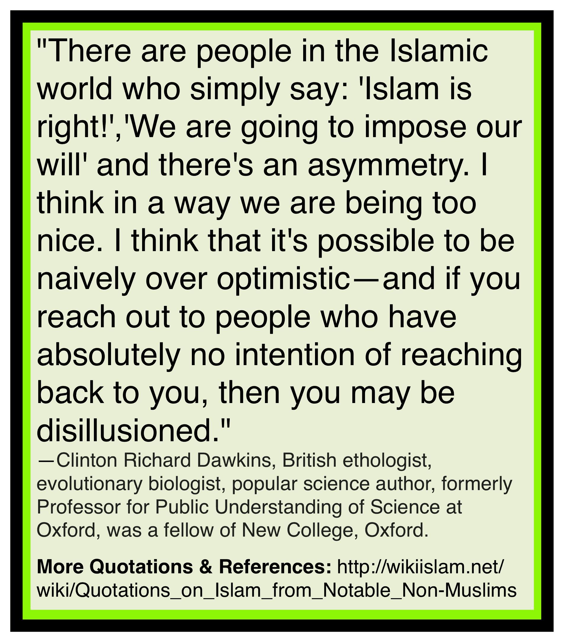 Islam treated too nice