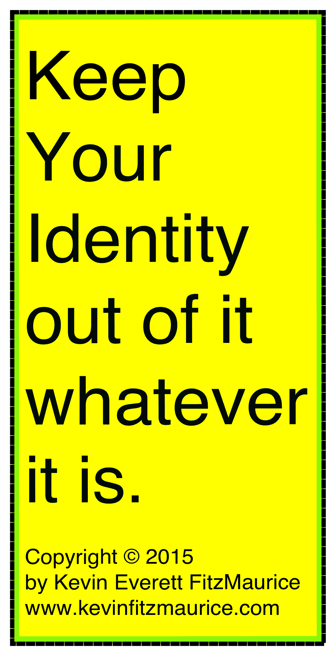 keep identity for self