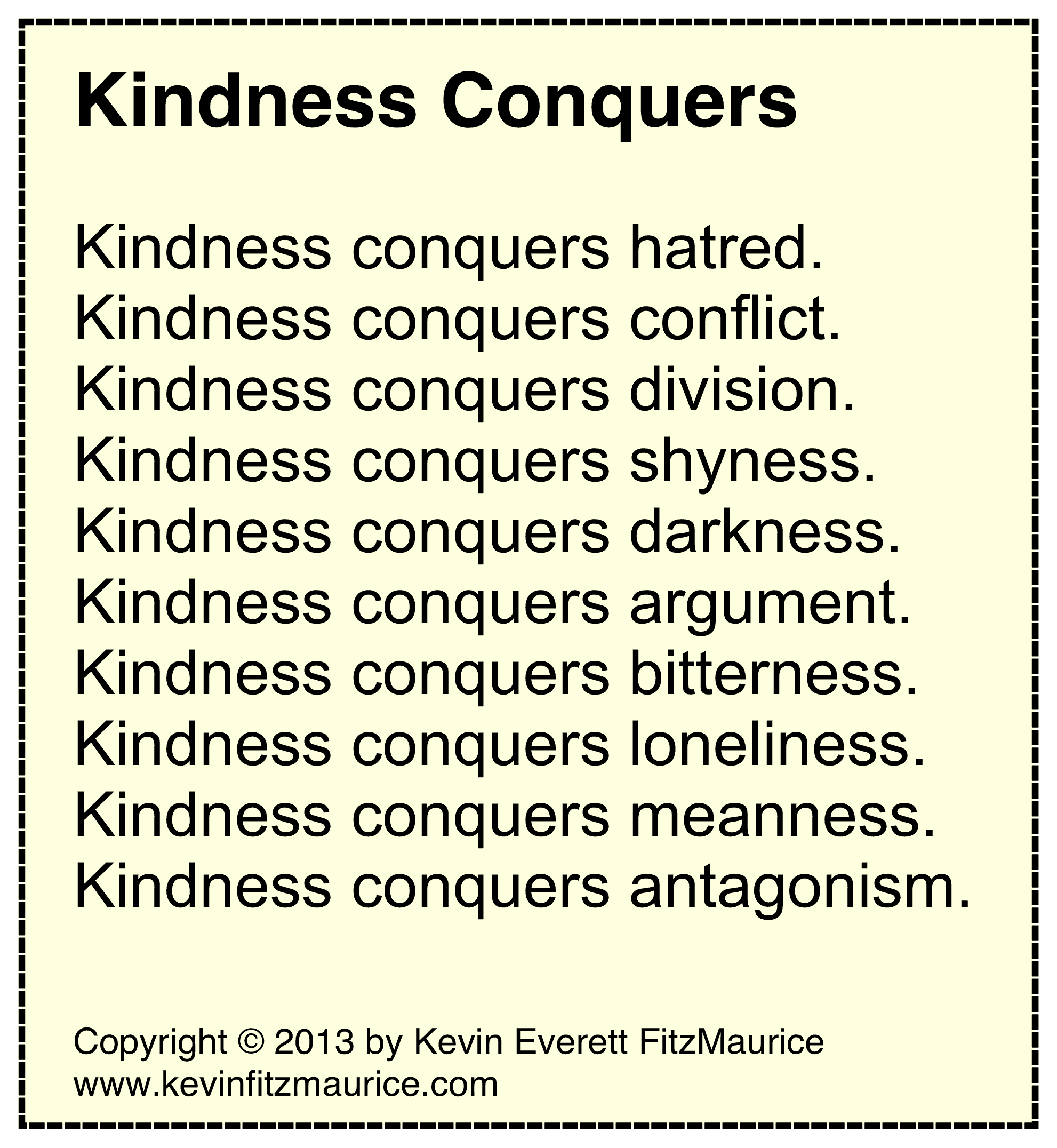 kindness conquers