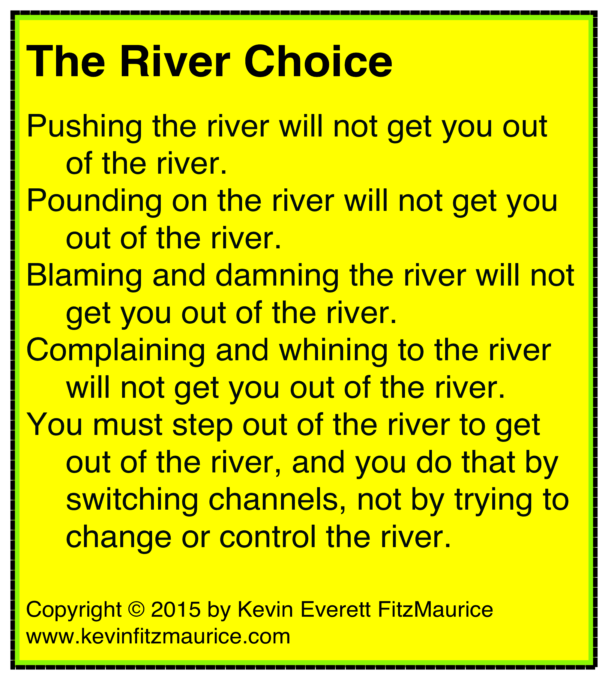 the river choice