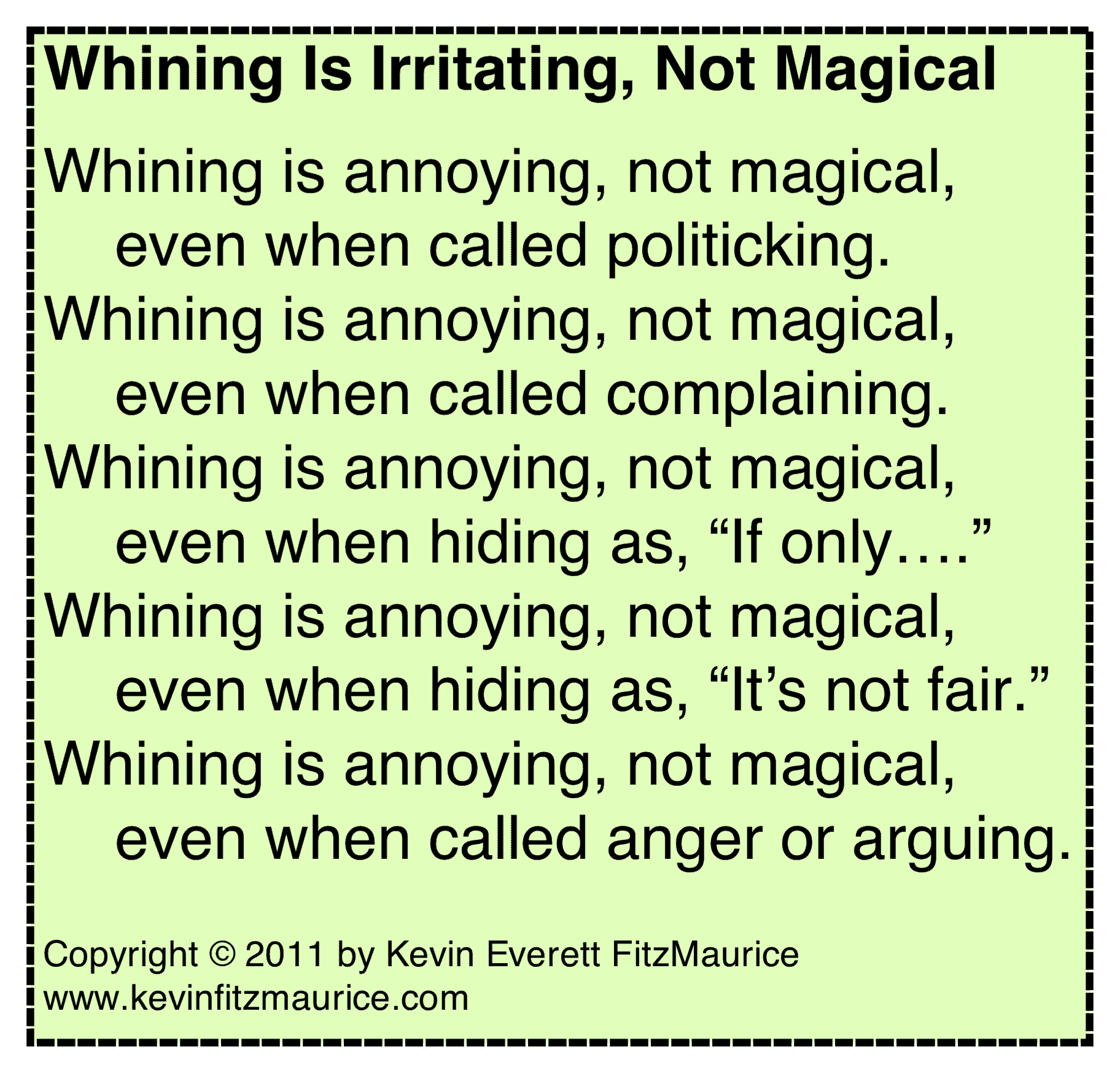 whining is not magic