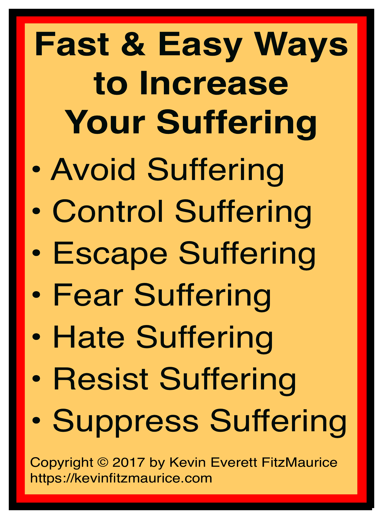 How to increase your suffering