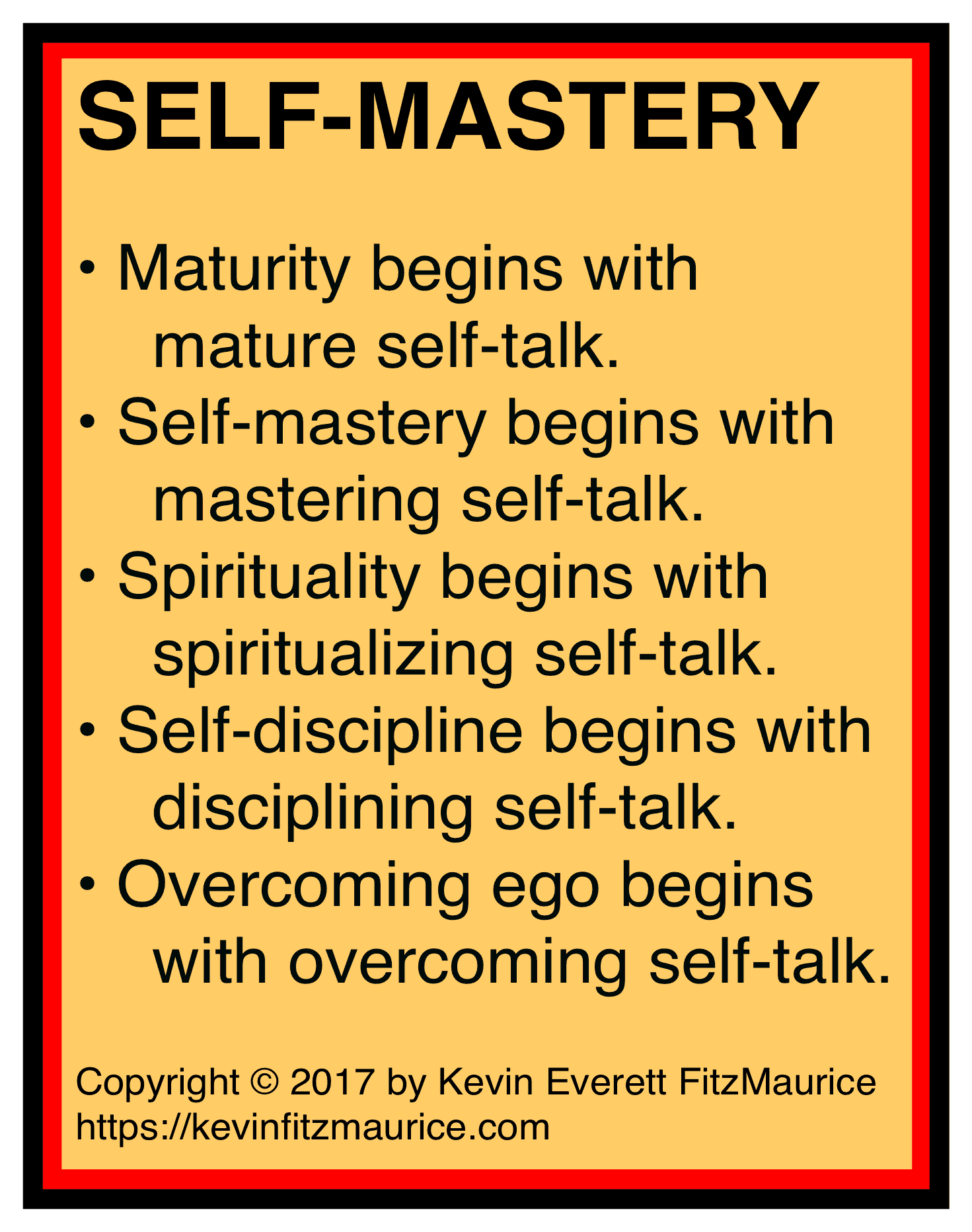 Self-mastery begins with