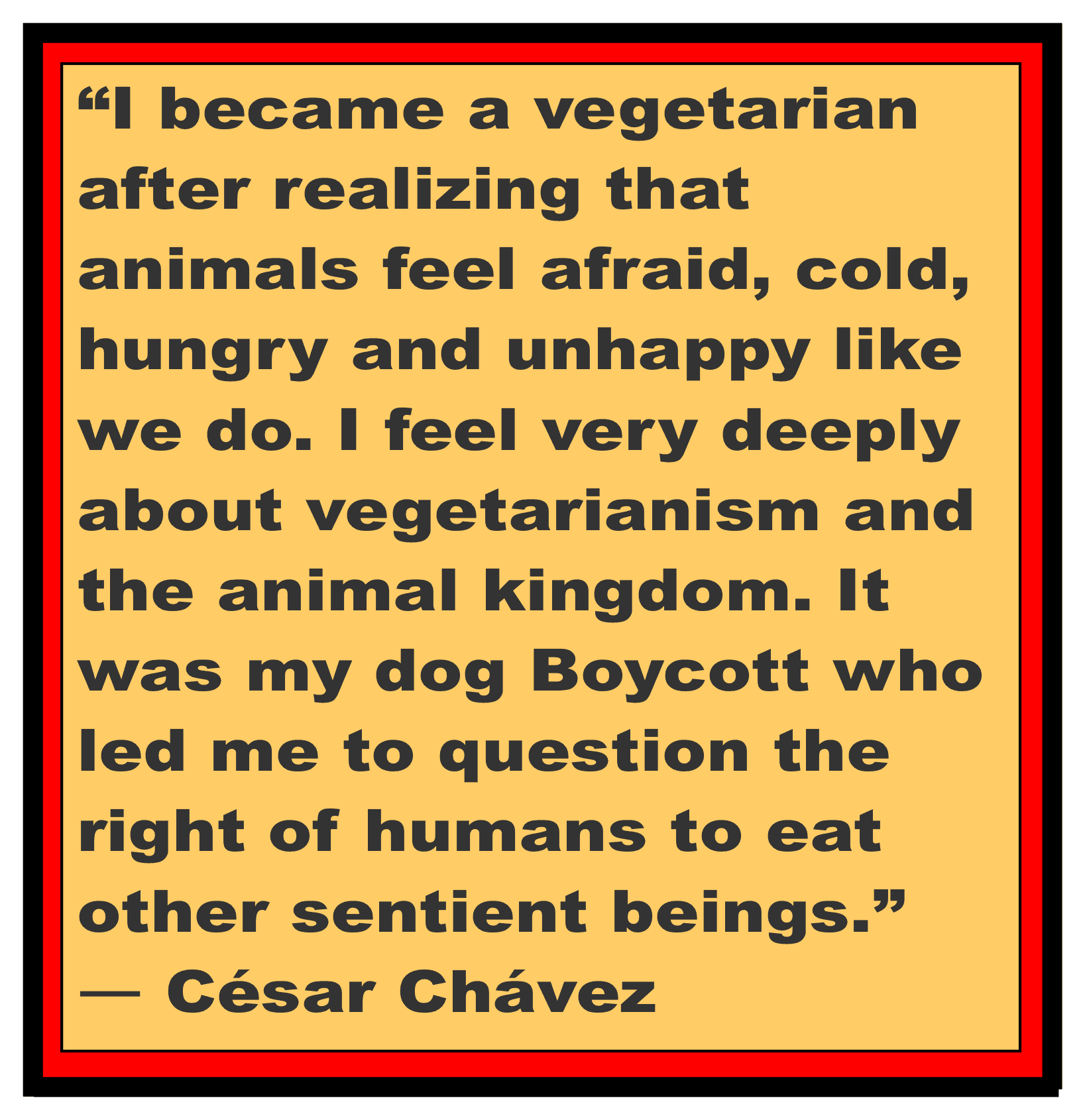 Vegetarian Cesar Chavez