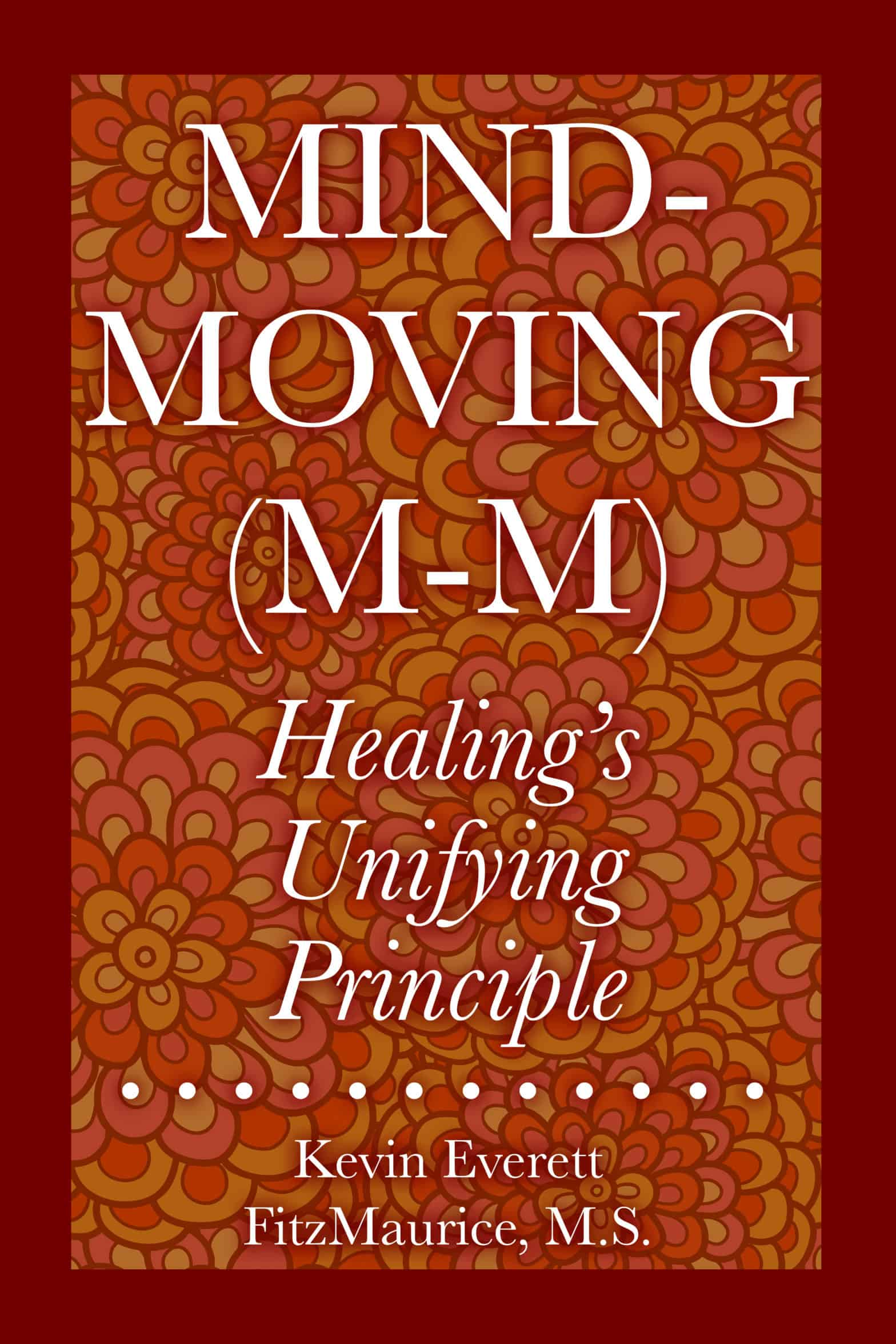 Cover for the book Mind-Moving (M-M)