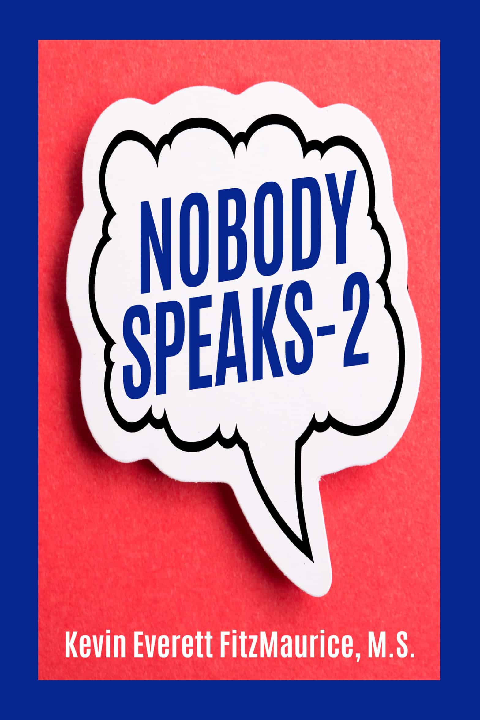 """Cover for the book """"Nobody Speaks-2"""""""