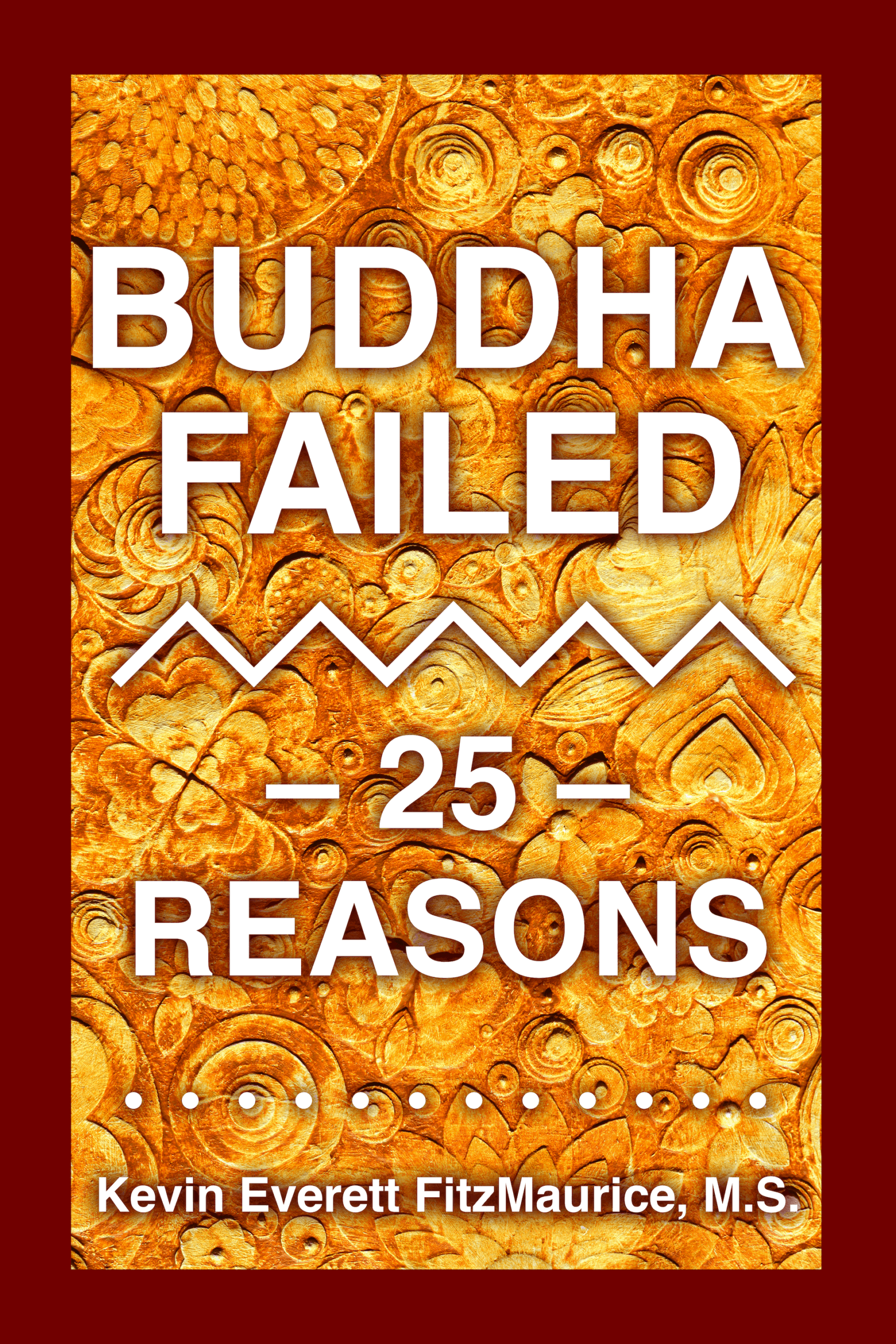 """Cover for the book """"Buddha Failed: 25 Reasons"""""""